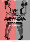 Carnet rose d'un apprenti boucher