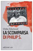 La scomparsa di Philip S.