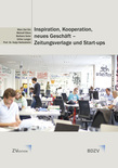 """""""Inspiration, Kooperation, neues Geschäft - Zeitungsverlage und Start-ups"""""""