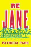 Re Jane: A Novel