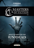 Masters of Fiction 2: About Stories of the (Un)Dead - Lebst du noch oder wankst du schon?