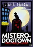 Mistero a Dog Town