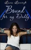 Bound For My Daddy