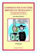Comment peut-on être breton et musulman ?