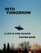 Into Tomorrow - A UFO Flying Saucer Poster Book
