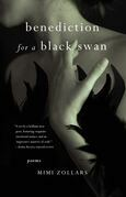 benediction for a black swan: poems