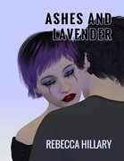 Ashes and Lavender