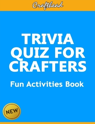 Trivia Quiz for Crafters: An Unofficial Minecraft Fun Activities Book