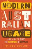 Modern Australian Usage: A practical guide for writers and editors