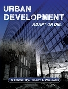 Urban Development: Adapt or Die