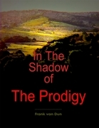 In the Shadow of the Prodigy