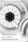 The Resilient Cultural Organisation