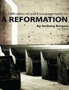Anthony Burgess - The Difficulties of and the Encouragements to a Reformation