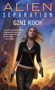 Alien Separation: Alien Novels, Book 11