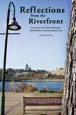 Reflections from the Riverfront: Essays on Life in the Mississippi National River and Recreation Area