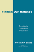 Finding Our Balance: Repositioning Mainstream Protestantism