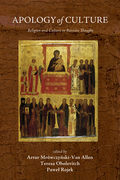 Apology of Culture: Religion and Culture in Russian Thought