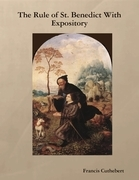 The Rule of St. Benedict With Expository