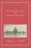 Le «Voyage de Naple» (1719) de Ferdinand Delamonce