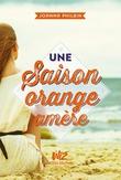 Une saison orange amère