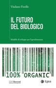 Futuro del biologico (Il)