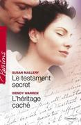 Le testament secret - L'héritage caché (Harlequin Passions)