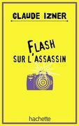 Flash sur l'assassin