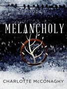 Melancholy: Episode 1