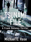 The Tsunami File: A Frank Delaney Thriller 3