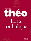Tho livre 4 - La foi catholique
