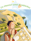 Un chantier sem d'embches