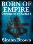 Born of Empire: The Chronicles of Kydan 1