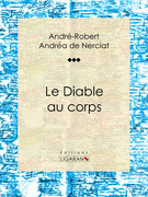 André-Robert Andréa de Nerciat - Le Diable au corps