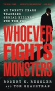 Whoever Fights Monsters