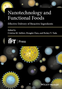 Nanotechnology and Functional Foods: Effective Delivery of Bioactive Ingredients