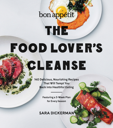 Bon Appetit: The Food Lover's Cleanse