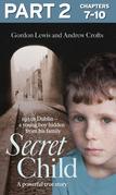 Secret Child: Part 2 of 3
