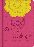 God Hearts Me 2015 Devotional Collection