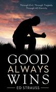 Good Always Wins
