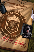 Operation Zulu Redemption: Hazardous Duty - Part 3