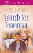 Search For Tomorrow (Book One)
