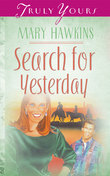 Search For Yesterday (Book Two)
