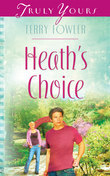 Heath's Choice