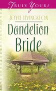 Dandelion Bride