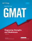 Master the GMAT: Diagnosing Strengths and Weaknesses: Part II of V