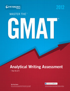 Master the GMAT: GMAT Analytical Writing Assesment: Part III of V