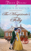 The Magistrate's Folly