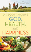 God, Health, and Happiness