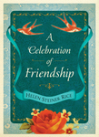 A Celebration of Friendship