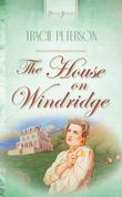 The House On Windridge